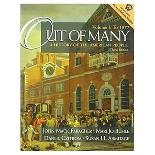 Out Of Many A History Of The American People 3/Ed