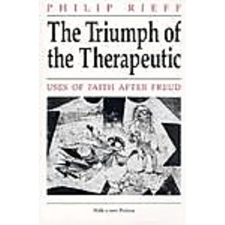 Triumph Of The Therapeutic Uses Of Faith After Freud