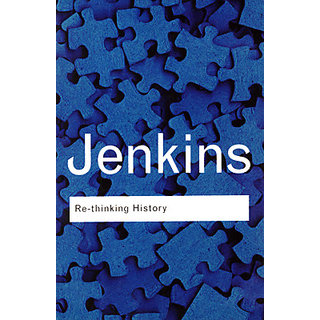 Rethinking History (Routledge Classics)