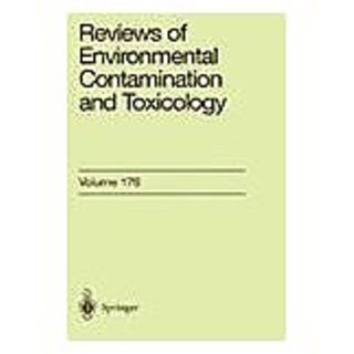 Reviews Of Environmental Contamination And Toxicology Volume 175