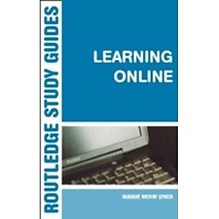 Learning Online A Guide To Success On The Virtual Classroom