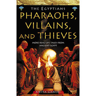 Pharaohs Villains And Thieves