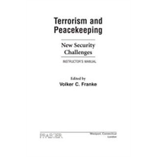 Terrorism And Peacekeeping New Security Challenges InstructorS Manual