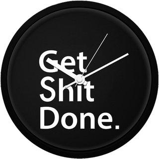 MCSIDRAZZ Get Shit Done- Wall Clock