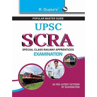 Upsc (Special Class Railway Apprentices) Scra Exam Guide