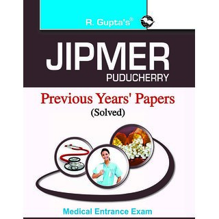 Jipmer Pondicherry Medical Entrance Exam Previous Years Solved Papers