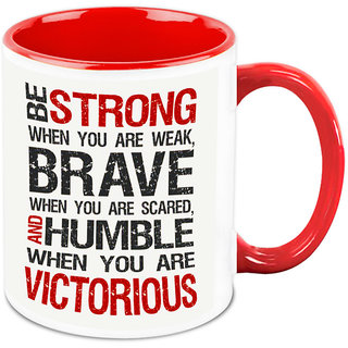 Homesogood Be Strong Be Brave Office Quote White Ceramic Coffee Mug - 325 Ml