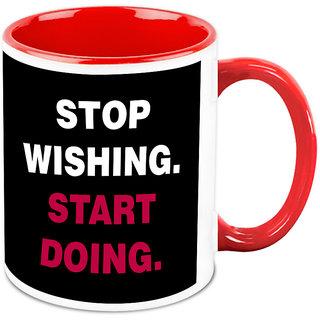 Homesogood Stop Wishing Start Doing Office Quote White Ceramic Coffee Mug - 325 Ml