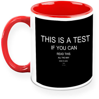 Homesogood Your Work Is Your Test Office Quote White Ceramic Coffee Mug - 325 Ml