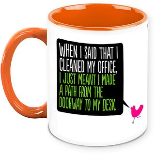 Homesogood Reached My Desk From Doorway Office Quote White Ceramic Coffee Mug - 325 Ml