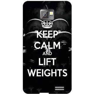 Samsung I9100 Galaxy S2 Keep Calm  Lift Weights