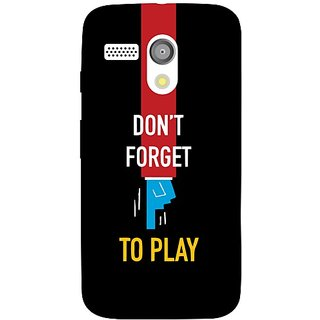 Moto G Dont Forget To Play