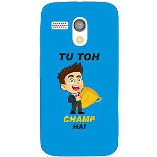 Moto G Tu Toh Champ