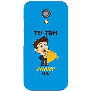 Moto G 2nd Gen Tu Toh Champ