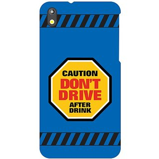 HTC Desire 816 G Dont Drive After Drink