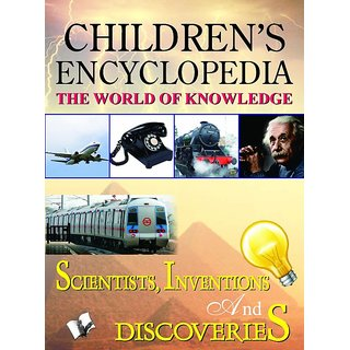 CHILDRENS ENCYCLOPEDIA - SCIENTISTS, INVENTIONS AND DISCOVERIES