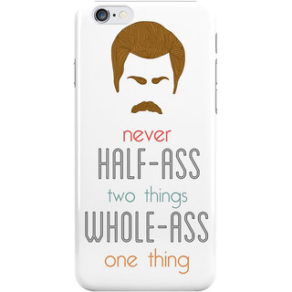 The Fappy Store Ron Swanson Printed Back Cover Case for iphone 6