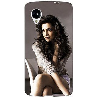 1 Crazy Designer Bollywood Superstar Deepika Padukone Back Cover Case For Google Nexus 5 C41038