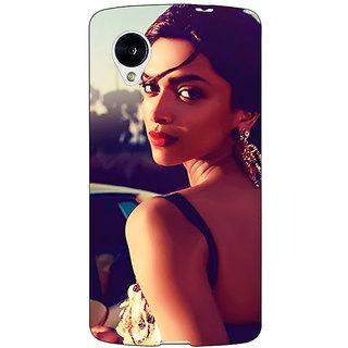 1 Crazy Designer Bollywood Superstar Deepika Padukone Back Cover Case For Google Nexus 5 C41039