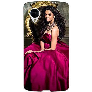 1 Crazy Designer Bollywood Superstar Deepika Padukone Back Cover Case For Google Nexus 5 C41040