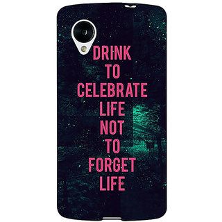 1 Crazy Designer Drinking Quote Back Cover Case For Google Nexus 5 C41270