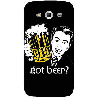 1 Crazy Designer Beer Quote Back Cover Case For Samsung Galaxy Grand 2 C71251