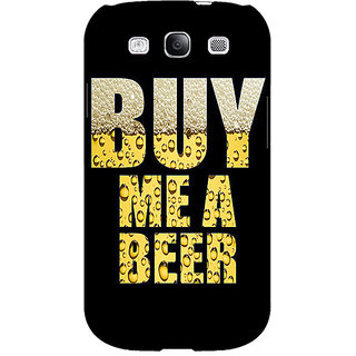 1 Crazy Designer Beer Quote Back Cover Case For Samsung Galaxy S3 C51224