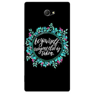 1 Crazy Designer Quotes Be yourself Back Cover Case For Sony Xperia M2 Dual C321151