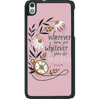 1 Crazy Designer Quotes Pink Back Cover Case For HTC Desire 816G C401135