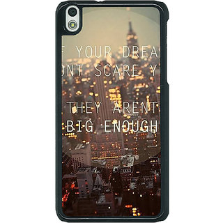 1 Crazy Designer Quotes Dreams Back Cover Case For HTC Desire 816G C401143
