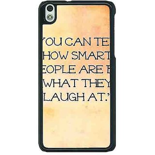 1 Crazy Designer Quote Back Cover Case For HTC Desire 816G C401357
