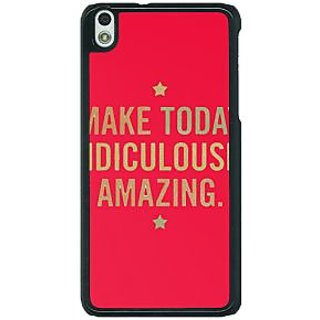 1 Crazy Designer Quotes Beautiful Back Cover Case For HTC Desire 816G C401191