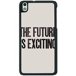 1 Crazy Designer Future Quote Back Cover Case For HTC Desire 816G C401205