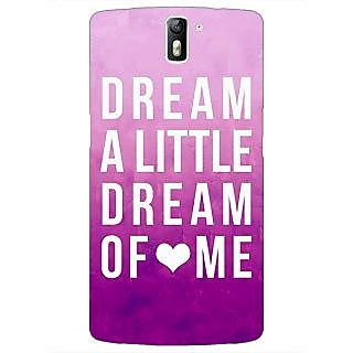 1 Crazy Designer Dream Love Back Cover Case For OnePlus One C410090