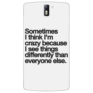 1 Crazy Designer Crazy Quote Back Cover Case For OnePlus One C411214