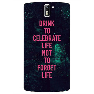 1 Crazy Designer Drinking Quote Back Cover Case For OnePlus One C411270