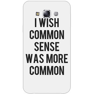 1 Crazy Designer Quote Back Cover Case For Samsung Galaxy E7 C421294