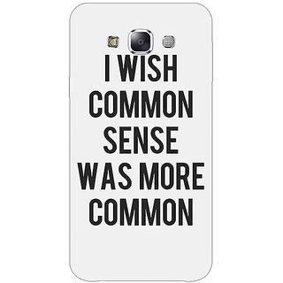 1 Crazy Designer Quote Back Cover Case For Samsung Galaxy E7 C421294
