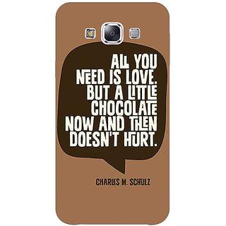 1 Crazy Designer Chocolate Love Quote Back Cover Case For Samsung Galaxy E7 C421306