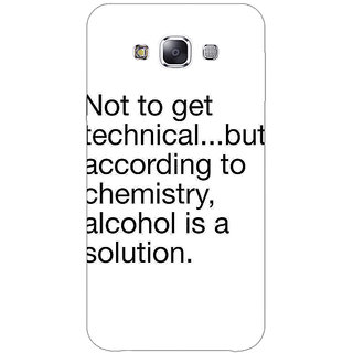 1 Crazy Designer Alcohol Quote Back Cover Case For Samsung Galaxy E7 C421310