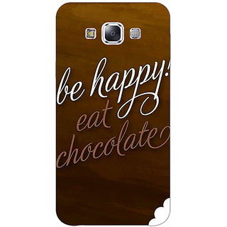1 Crazy Designer Chocolate Quote Back Cover Case For Samsung Galaxy E7 C421330