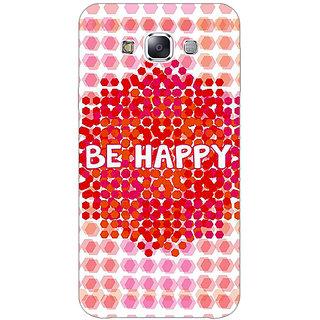 1 Crazy Designer Quotes Happy Back Cover Case For Samsung Galaxy E7 C421154
