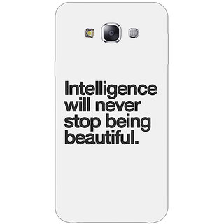 1 Crazy Designer Quotes Intelligence Beautiful Back Cover Case For Samsung Galaxy E7 C421186