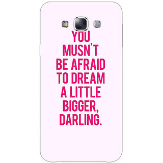1 Crazy Designer Quotes Back Cover Case For Samsung Galaxy E7 C421197