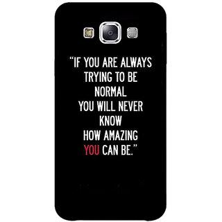 1 Crazy Designer Quote Back Cover Case For Samsung Galaxy E7 C421472