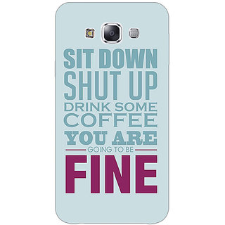 1 Crazy Designer Quote Back Cover Case For Samsung Galaxy E5 C441346