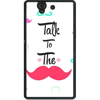 1 Crazy Designer Moustache Quote Back Cover Case For Sony Xperia Z C460816