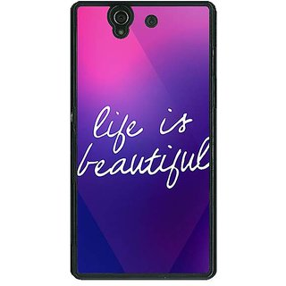1 Crazy Designer Quotes Life is Beautiful Back Cover Case For Sony Xperia Z C461131