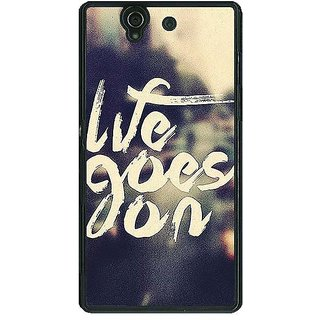 1 Crazy Designer Quotes Life Goes on Back Cover Case For Sony Xperia Z C461132