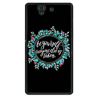 1 Crazy Designer Quotes Be yourself Back Cover Case For Sony Xperia Z C461151